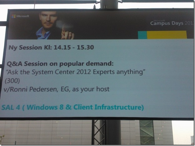 "Ny session kl. 14.15! ""Ask the System Center 2012 Experts anything"" i Sal 4 #cddk12"